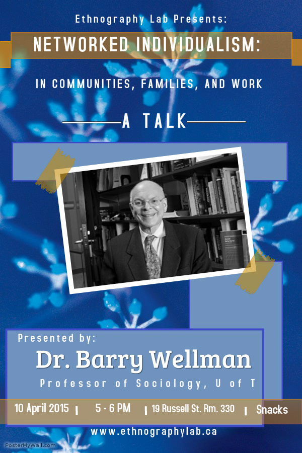 BarryWellmanTalk April 2015