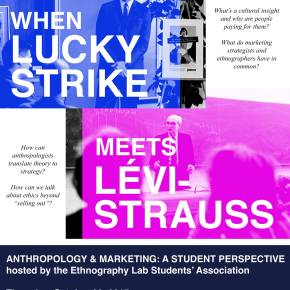 When Lucky Strike Meets Levi-Strauss: Anthropology & Marketing