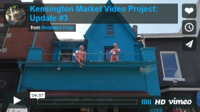 Visual Ethnography: Exploring Kensington Market (Video Update #3)
