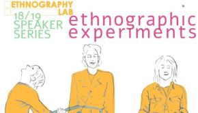 Ethnographic Experiments