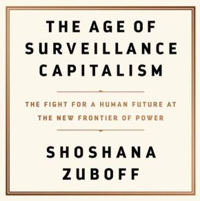 The Age of Surveillance Capitalism: Shoshana Zuboff