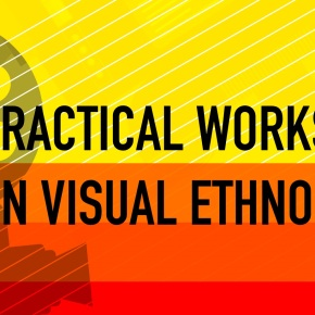 Visualizing the Ethnographic: a practical workshop