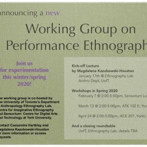 The second meeting of the Performance Ethnography Working Group (PEWG) has been rescheduled to THIS FRIDAY March 6 @ 2:00-5:00pm, ATK 102E, YorkU.