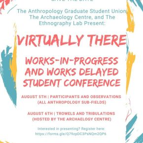 """Virtually There"" Works-in-Progress and Works Delayed Student Conference"